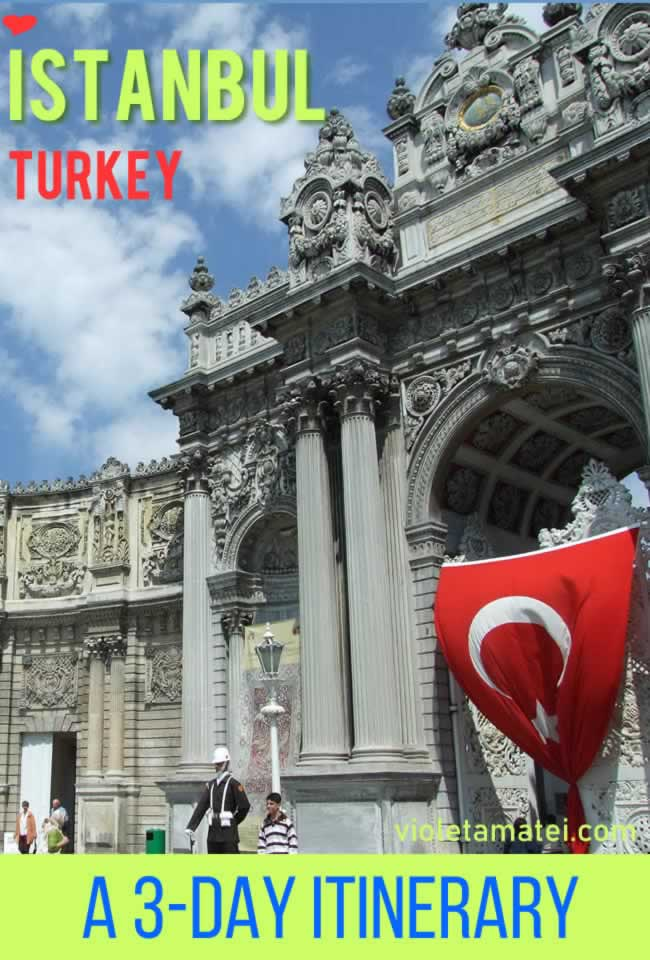 Istanbul, Turkey, a 3-Day Itinerary