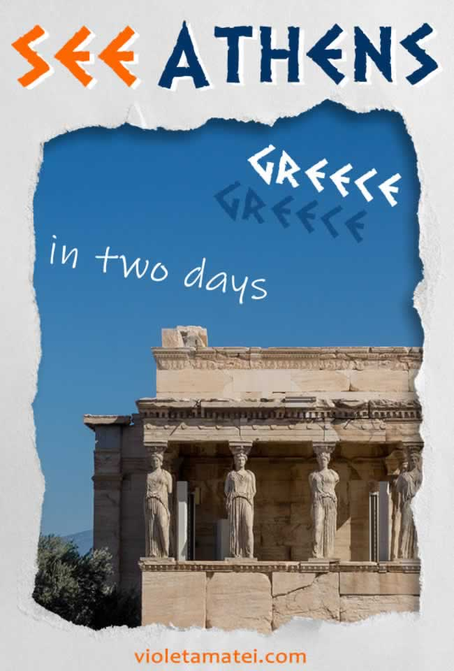 How to see Athens, Greece, in a two day itinerary full of history, charm and fun.
