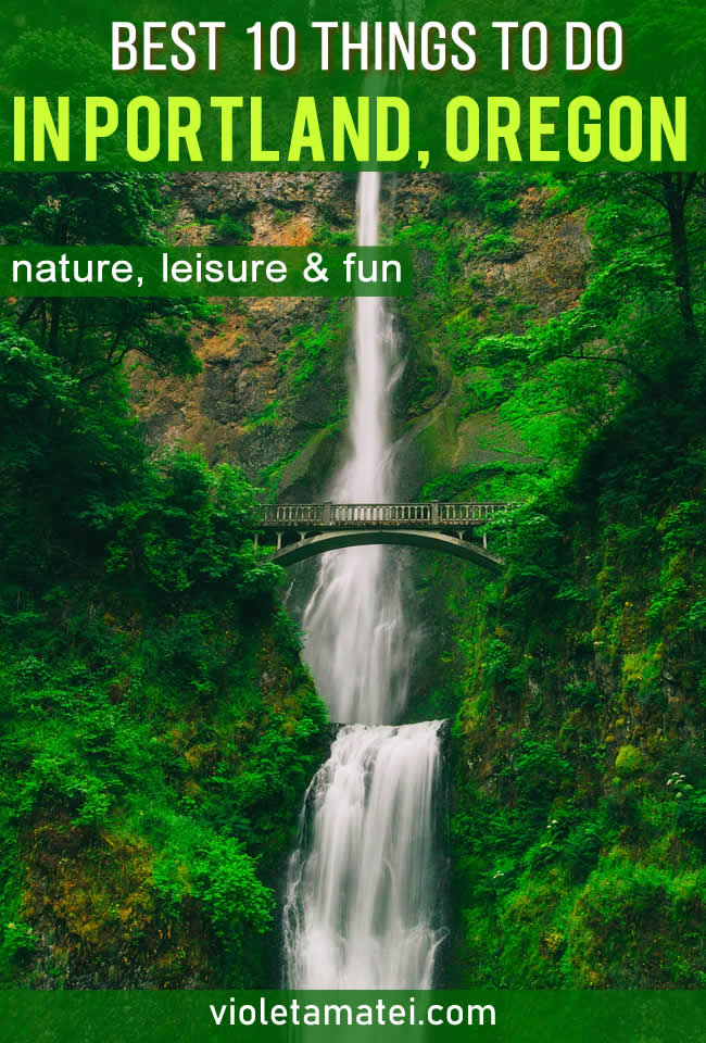 Best things to do in Portland that include outdoor activities, fun tours, food and leisure.