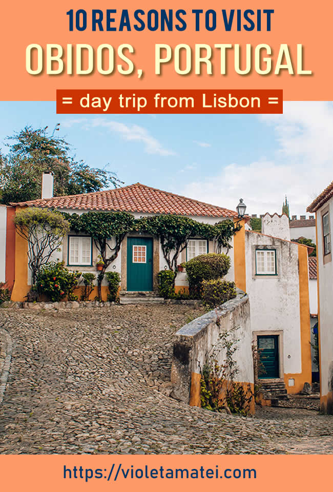 10 reasons to visit Obidos Portugal