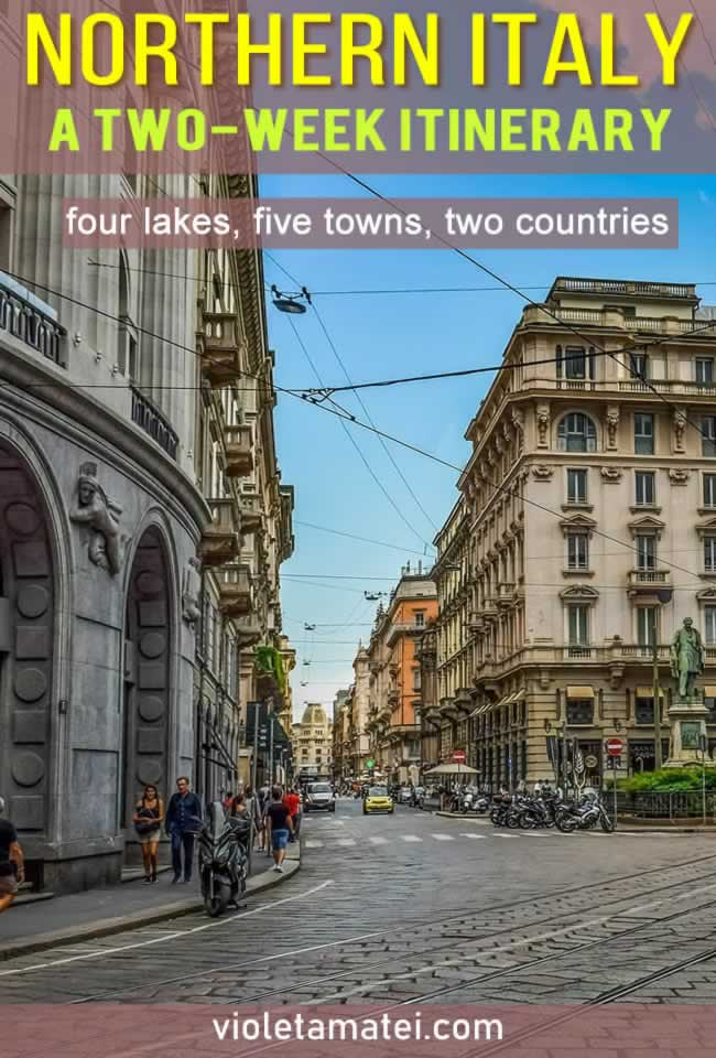 A Northern Italy itinerary that includes four lakes, five towns and spreads across two countries: Italy and Switzerland. Find out how to plan your Northern Italy trip, where to sleep and how to get from one place to the next. #travelitaly
