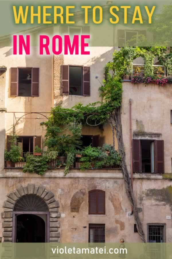 Where to stay in Rome - a few neighborhoods to choose for your vacation in Rome