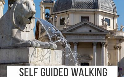 Rome Walking Tours Self Guided – Sightseeing without the Crowds